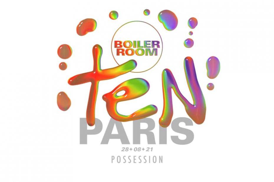 Boiler Room Ten Paris : Possession
